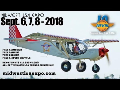 Midwest LSA Expo, Sept. 6th – 8th, 2018, Outland Airport, Mt. Vernon Illinois.