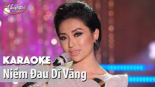 Karaoke | Niềm Đau Dĩ Vãng (Như Ý)