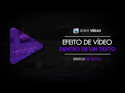 Tutorial Sony Vegas: Vídeo Dentro Do Texto [NOVO MÉTODO]