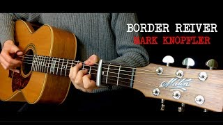 Border Reiver- Mark Knopfler (Fingerstyle Guitar cover by Lorenzo Polidori) [+TABS]