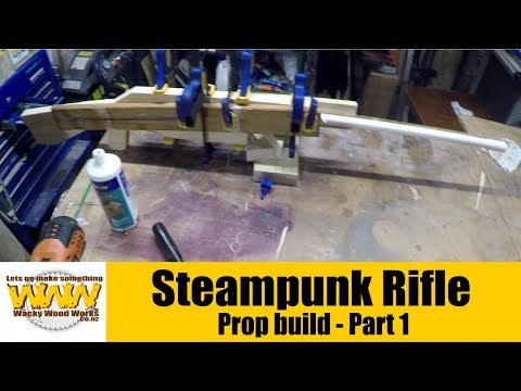 Steampunk Rifle - Part 1 - Off the Cuff - Wacky Wood Works.