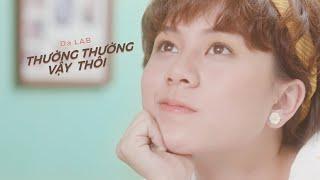 Thường Thường Vậy Thôi (Official MV)