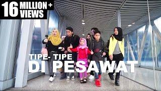 TIPE-TIPE RUSUH DI PESAWAT! ANAK BANYAK - GEN HALILINTAR
