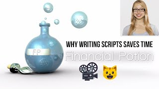 Why Writing Scripts Will Actually Save You Time When Producing & Optimizing Videos
