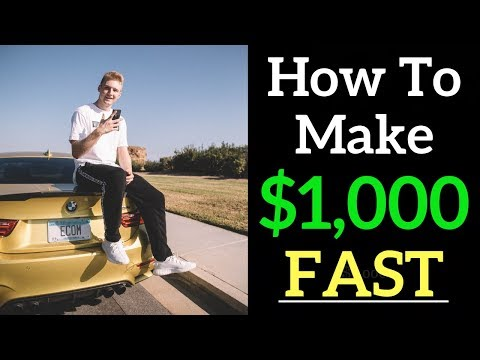 How Much Money Does It Take To Make $1,000 FAST?