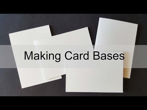 Cardmaking 101 Making Card Bases