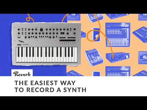 The Easiest Way to Record Your Synth (And Other Electronic Recording Tips) | Reverb