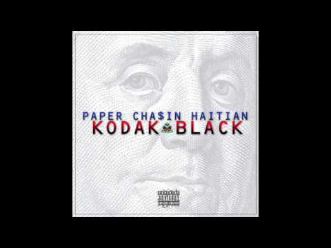 Kodak Black - Paper Chasin Haitian