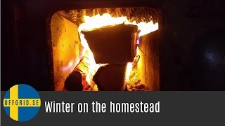 Winter on the homestead — What I do on the homestead during the winter