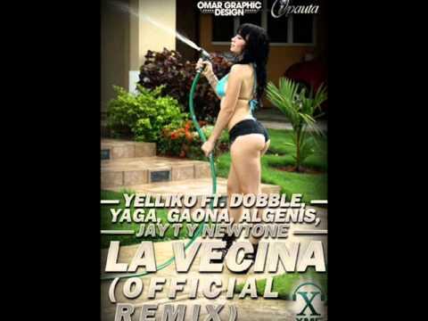 ►La Vecina ( Official Remix ) Yeliko Ft....