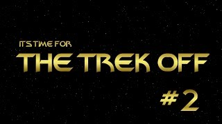 The Trek Off: A Star Trek Quiz - #02