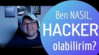 Ben nasıl hacker olabilirim? - 0'dan Başlangıç Rehberi !