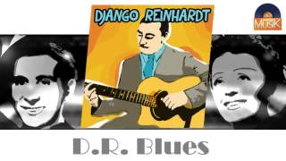 Django Reinhardt - D R  Blues (HD) Officiel Seniors Musik