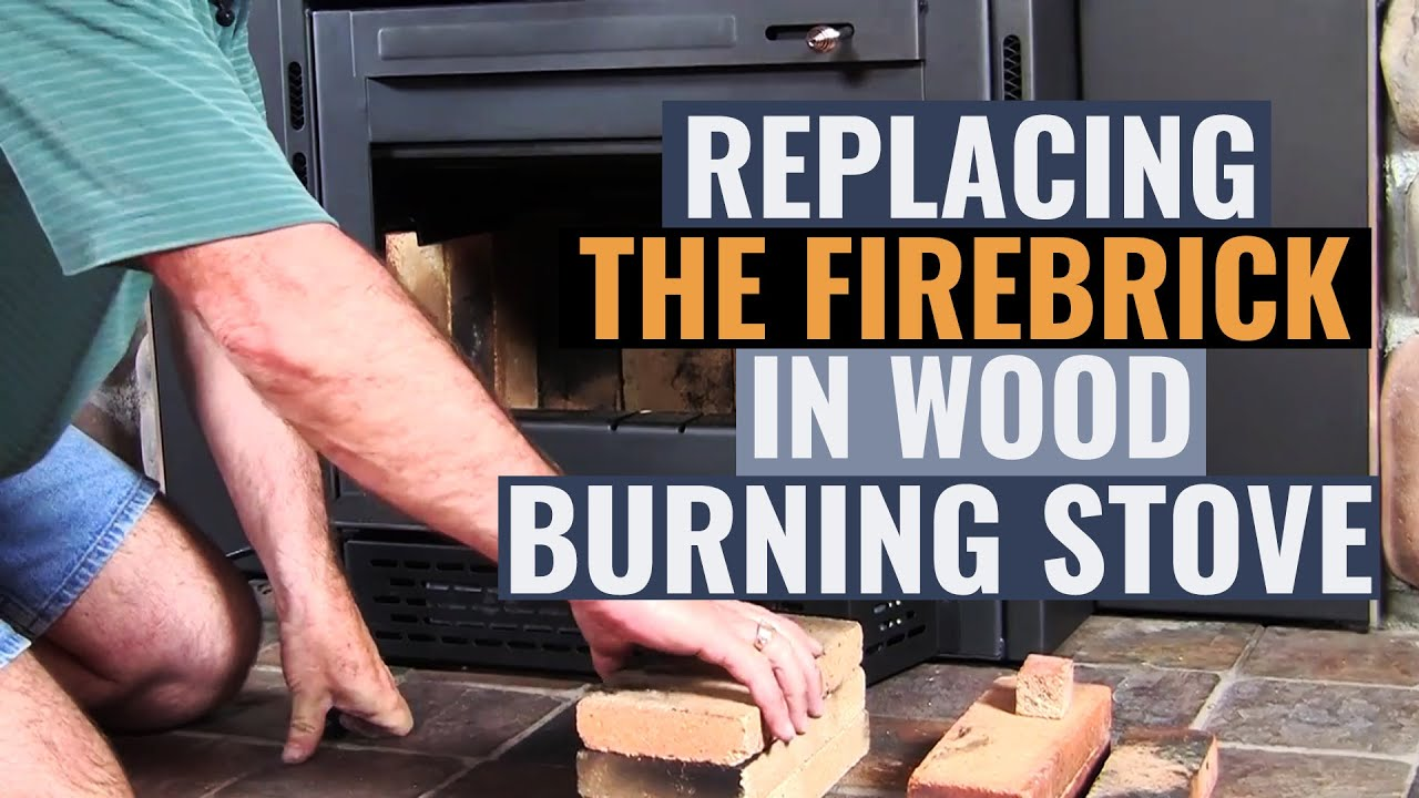 replacing the firebrick in wood burning stoves youtube