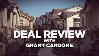Deal Review: Real Estate Investing with Grant Cardone