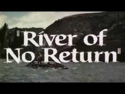river of no return trailer