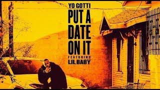 Put a Date On It - Yo Gotti ft  Lil Baby |  Lyric Video