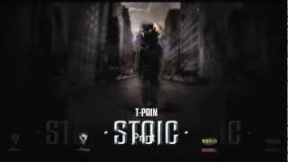T Pain - Breakup [Stoic Mixtape]