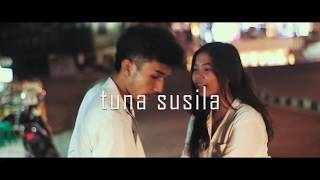 TUNA SUSILA - Short Movie indonesia 2018