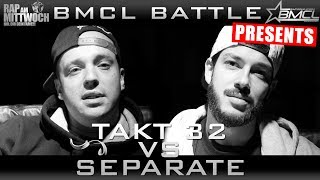 BMCL RAP BATTLE: SEPARATE VS TAKT32 (BATTLEMANIA CHAMPIONSLEAGUE)