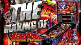 The Making of Deadpool Pinball