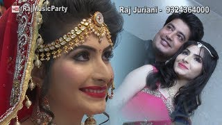 Sindhi Dj Lada | Rani Raaj Mahnreendi |  sindhi marriage song | Raj Juriani 205