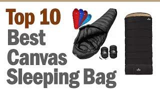 Best Canvas Sleeping Bąg 2019 || Top10 Best Canvas Sleeping Bag (Buying Guide)