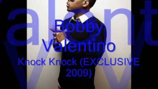 Watch Bobby Valentino Knock Knock video