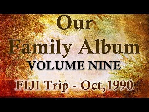 """GJD Family Album - Vol 9 """"FIJI Trip - October 1990"""""""