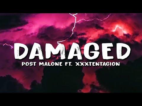 Post Malone – Damaged (Lyrics) ft. XXXTENTACION