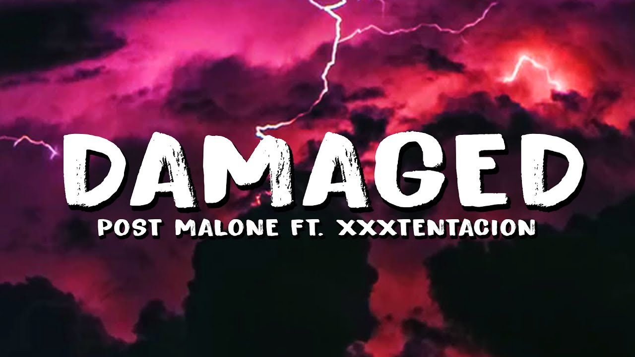 Download Post Malone – Damaged (Lyrics) ft. XXXTENTACION