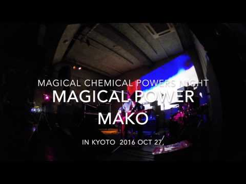 Magical Chemical Powers Night in Kyoto