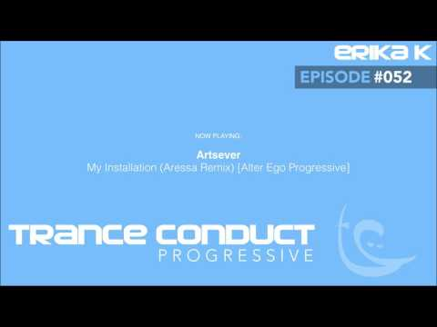 Erika K - Trance Conduct Progressive 052