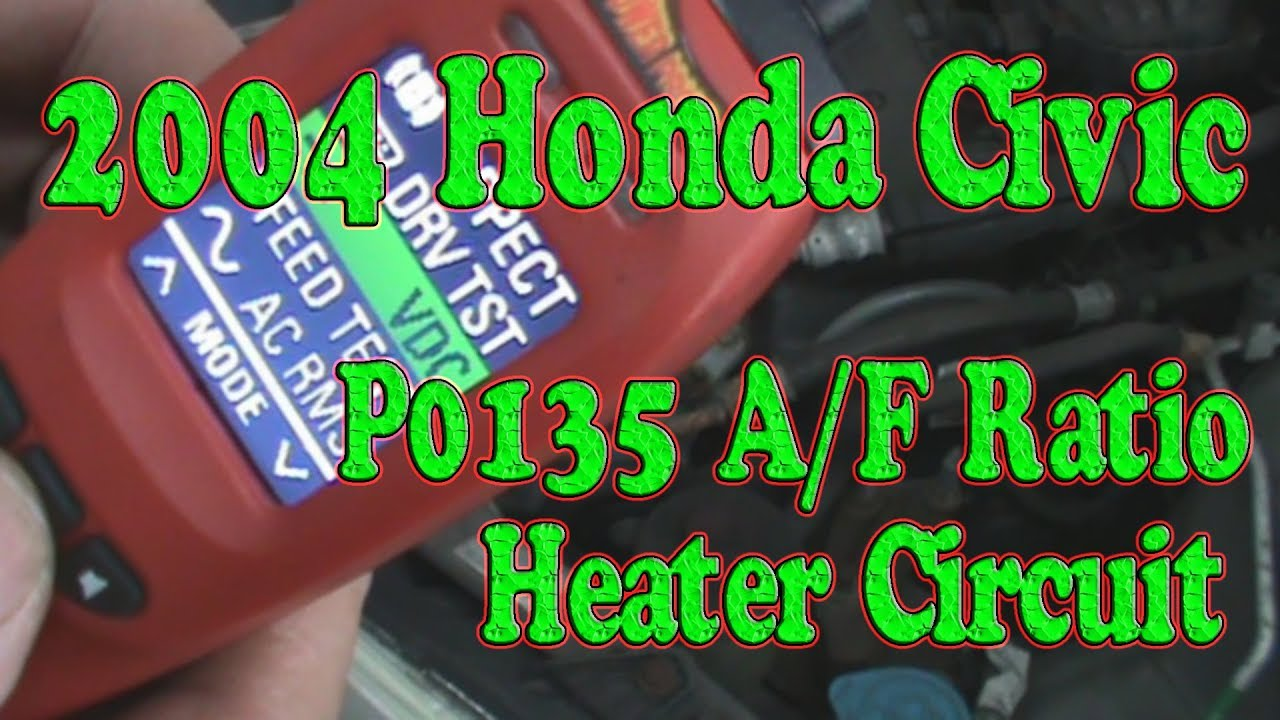 2004 Honda Civic Check Engine Light P0135