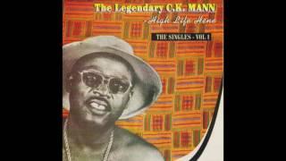 C K Mann Som Nyame Official Audio