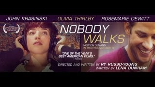 Nobody Walks - Exclusive Clip from Magnolia Pictures