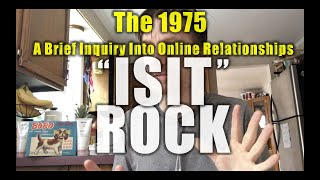 The 1975 • A Brief Inquiry Into Online Relationships: Sweaty Record Review #37