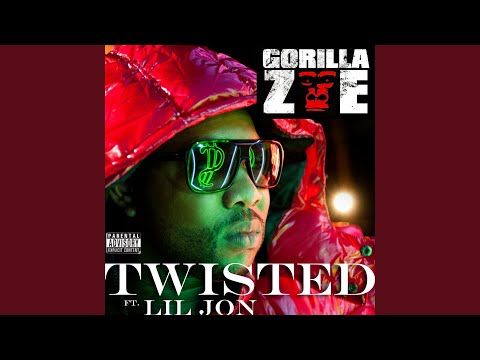 Twisted feat. Lil Jon