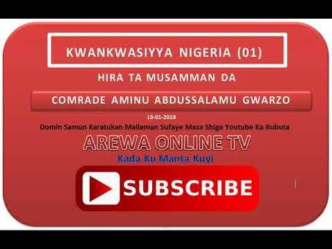 Download Hirar Com  Aminu Abdussalama Gwarzo Kwankwasiyya  19 01 2019