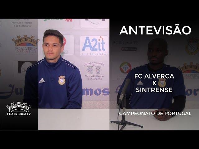 Antevisão ao FC Alverca vs Sintrense