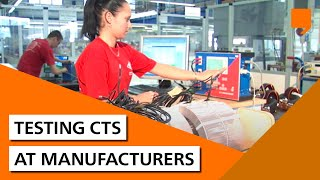 Testing CTs at Manufacturers