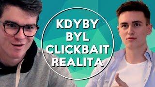 Kdyby byl Clickbait realita | KOVY