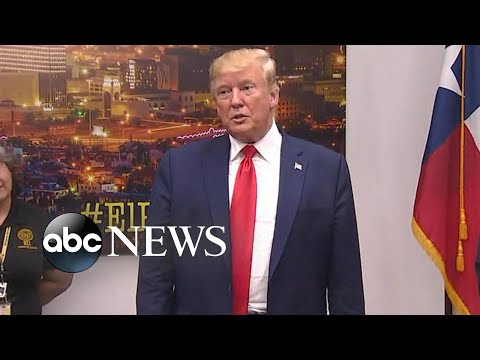 Controversy over Trump's visits to grieving Dayton, Ohio, and El Paso, Texas I Nightline