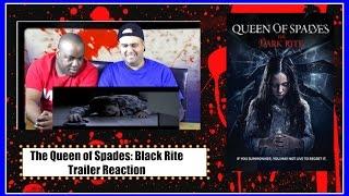 Пиковая дама: Black Rite трейлер Реакция