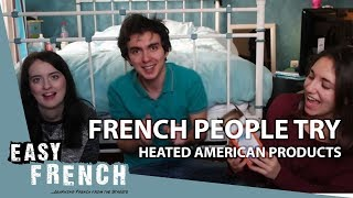 French people try heated American products | Super Easy French 30