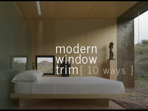 Modern Window Trim - 10 ways - YouTube