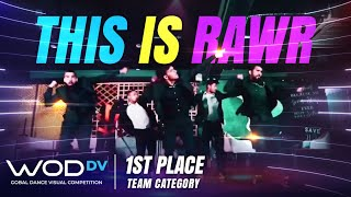 This Is Rawr | 1st Place | Team Category | Global Dance Visual Competition | #WODBlackandwhite