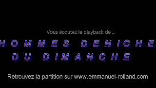 """Playback de la valse """"LES HOMMES DENICHEURS DU DIMANCHE""""composée par Emmanuel Rolland"""
