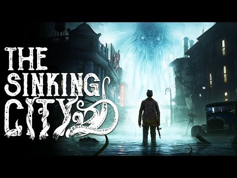 The Sinking City Gameplay -  Lovecraftian Adventure and Investigation [PS4 Pro]