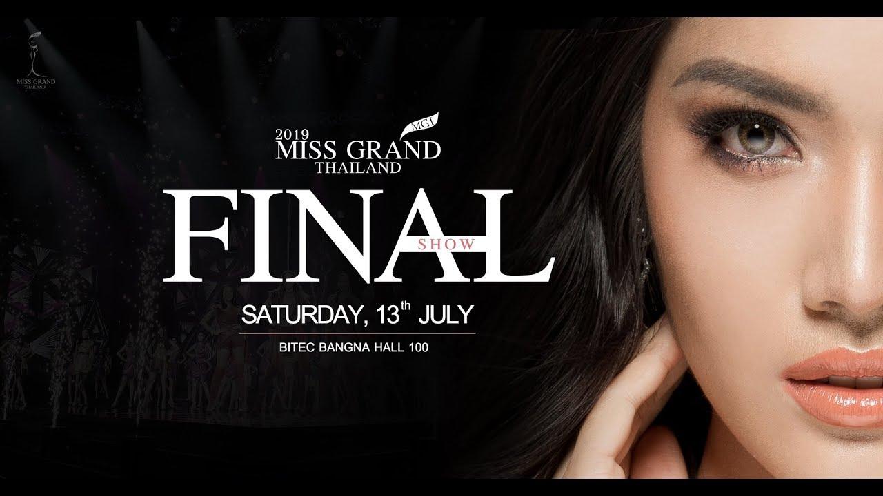 Miss Grand Thailand 2019 Final Show